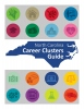 North Carolina Career Clusters Guide